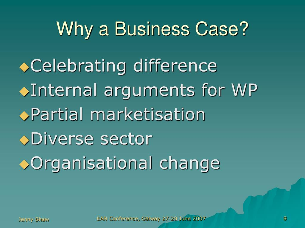 Why a Business Case?