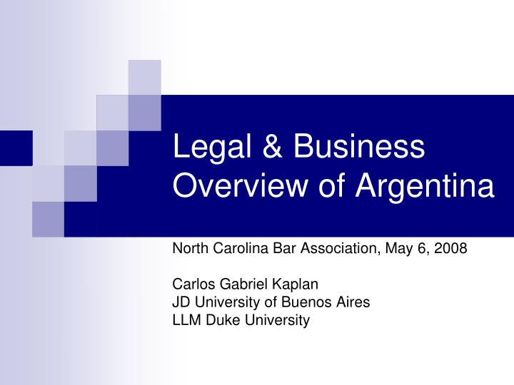 Legal business overview of argentina
