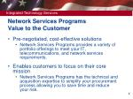network services programs value to the customer