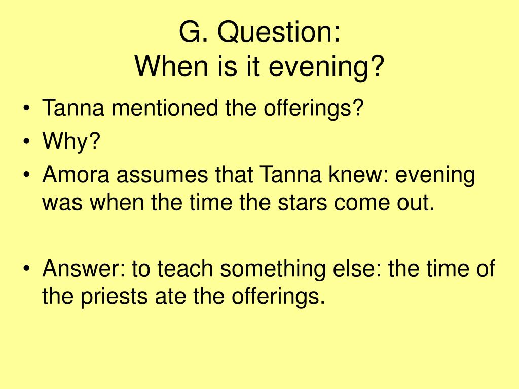 G. Question: