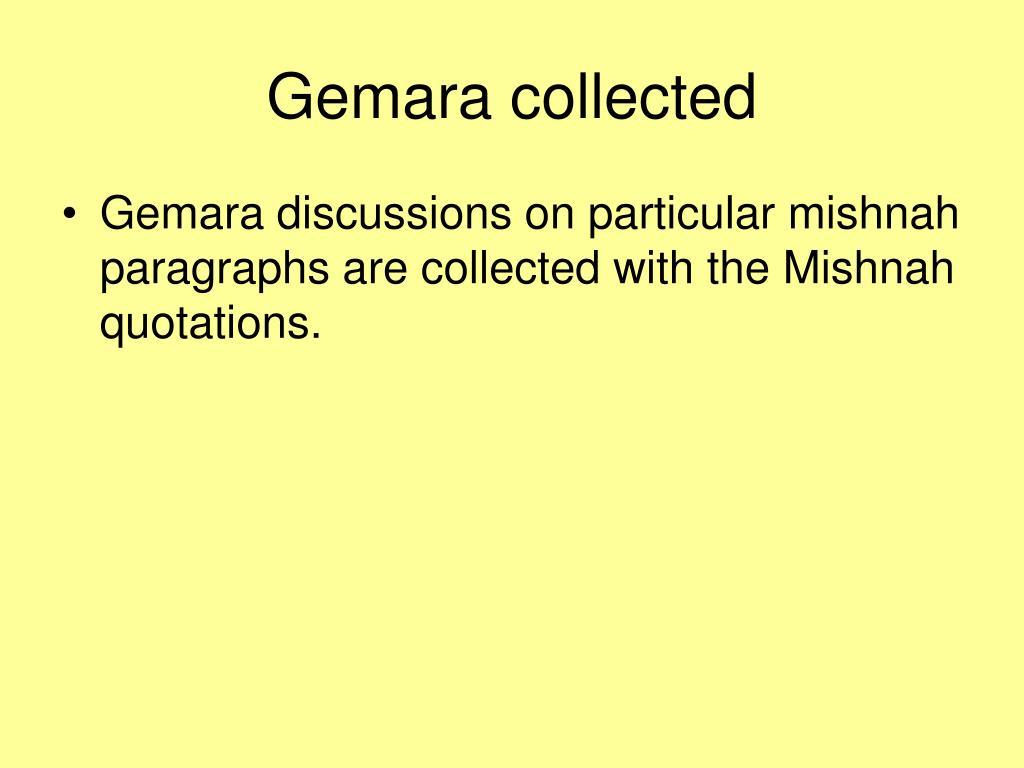 Gemara collected