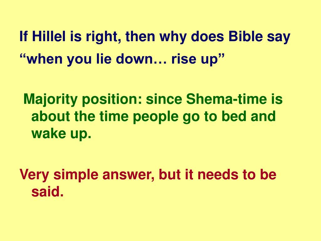 """If Hillel is right, then why does Bible say """"when you lie down… rise up"""""""