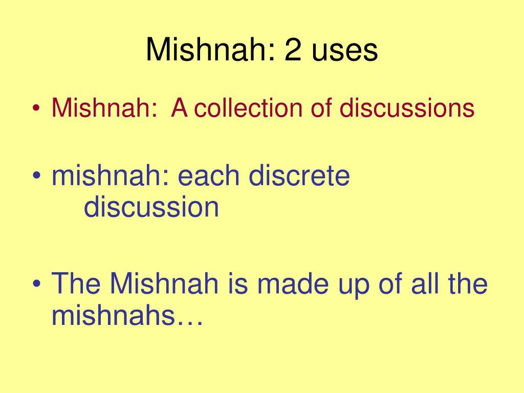 Mishnah: 2 uses
