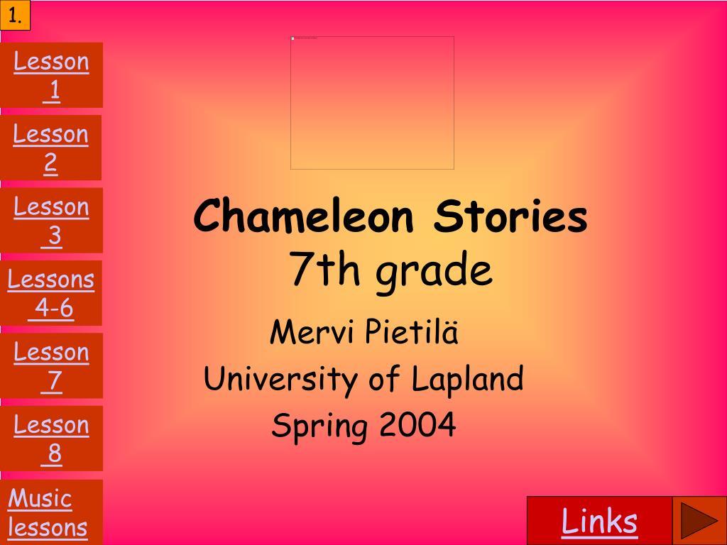chameleon stories 7th grade l.