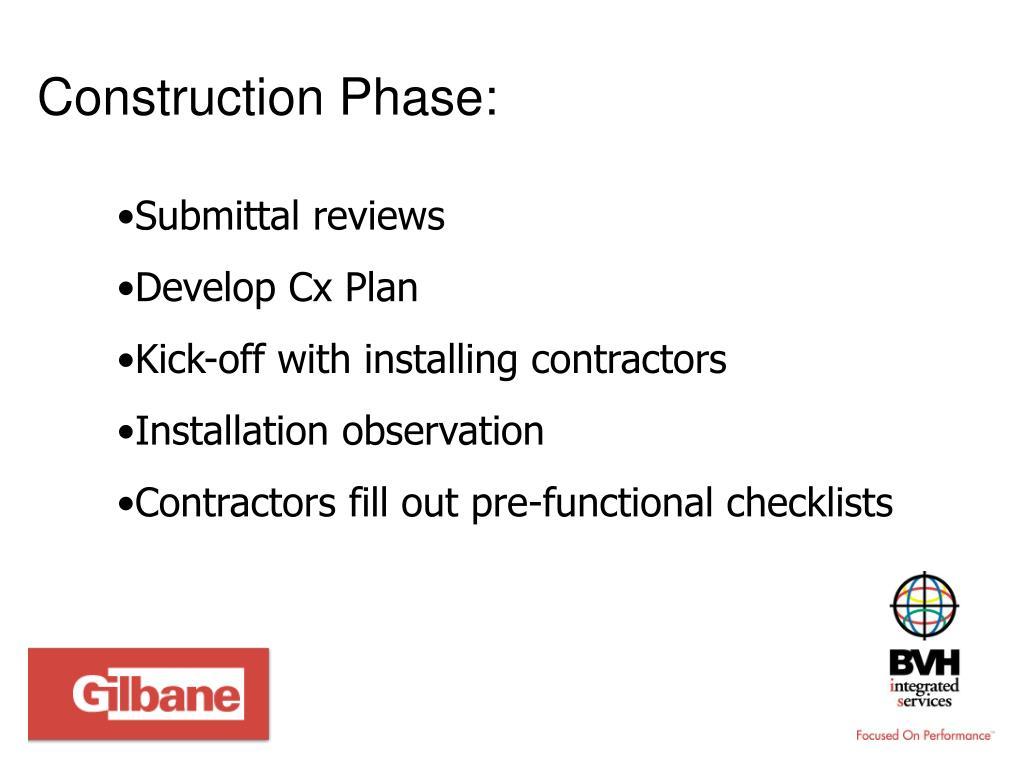 Construction Phase: