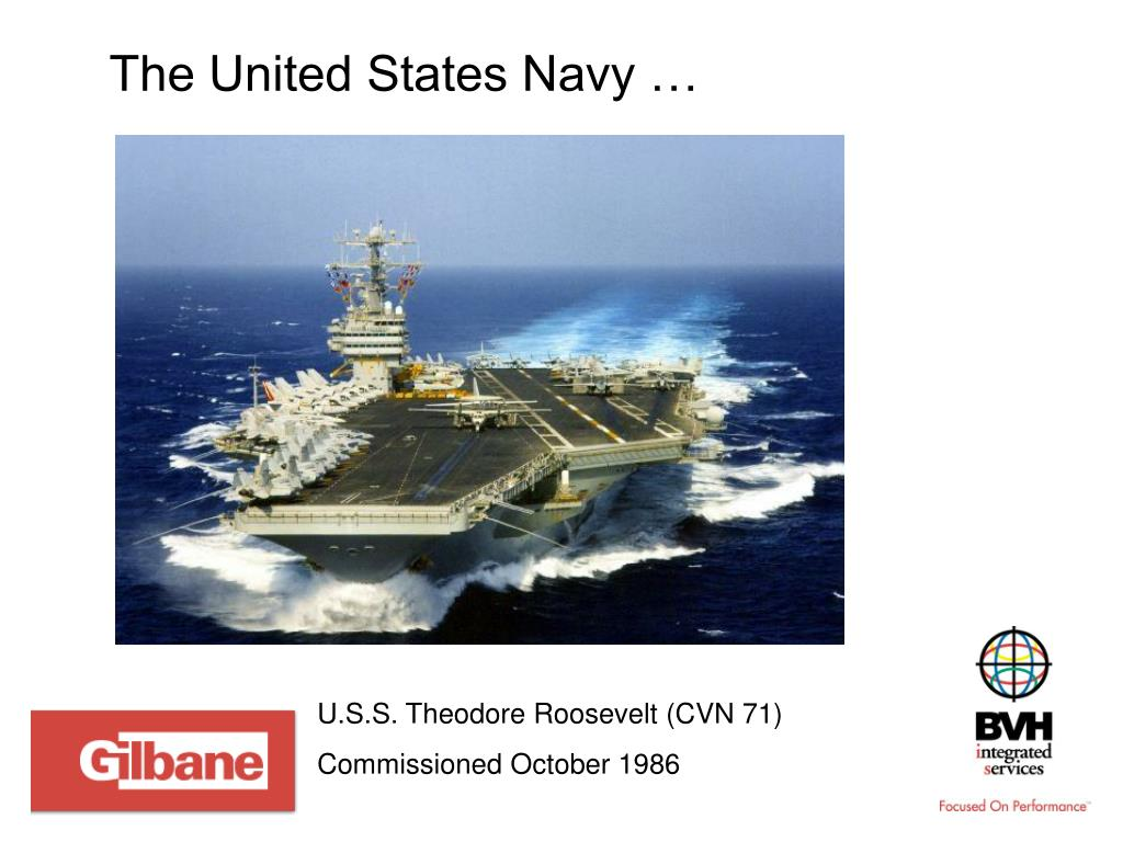 The United States Navy …