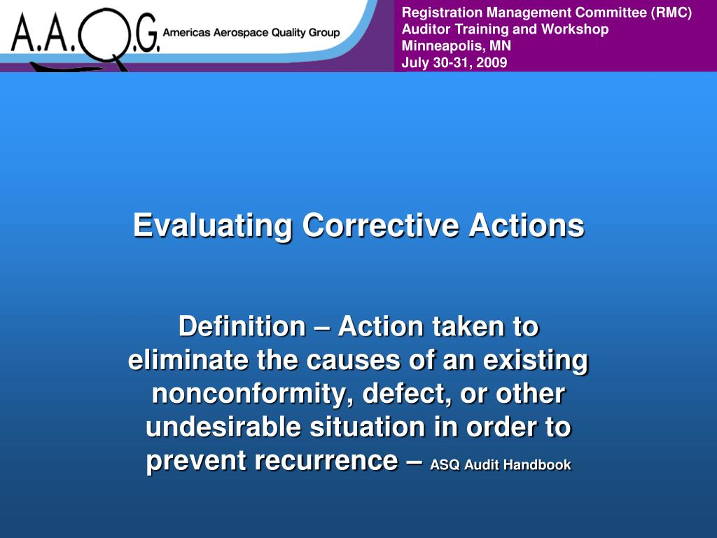 Evaluating Corrective Actions