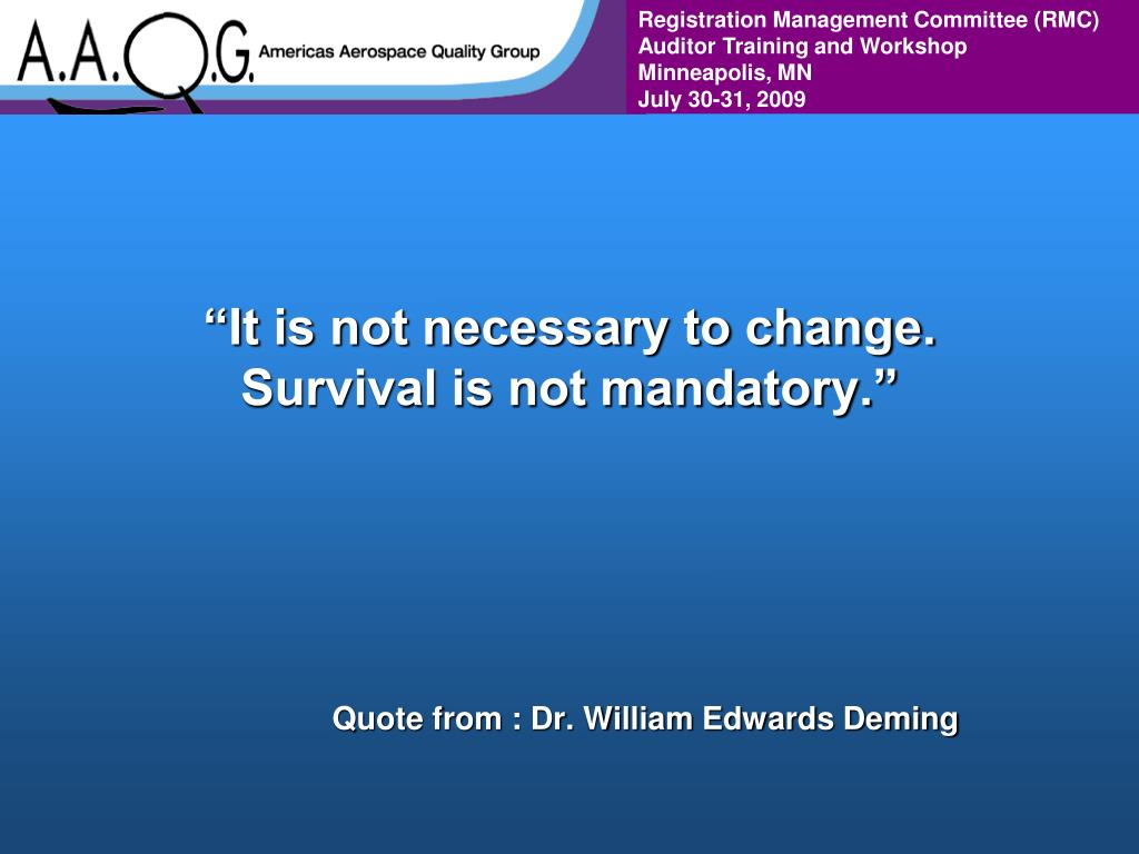 """""""It is not necessary to change."""