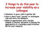 3 things to do this year to increase your visibility as a colleague