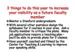 3 things to do this year to increase your visibility as a future faculty member