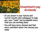 investments pay dividends