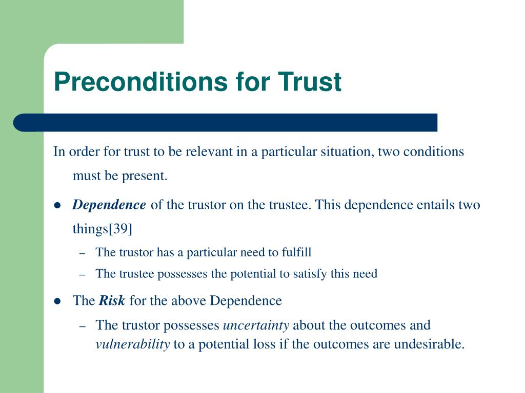 Preconditions for Trust