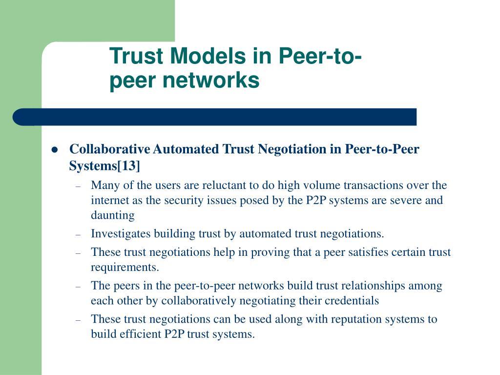 Trust Models in Peer-to-peer networks