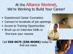 at the alliance worknet we re working to build your career