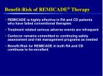 benefit risk of remicade therapy