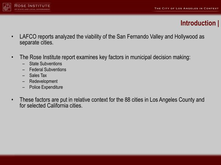 LAFCO reports analyzed the viability of the San Fernando Valley and Hollywood as separate cities.