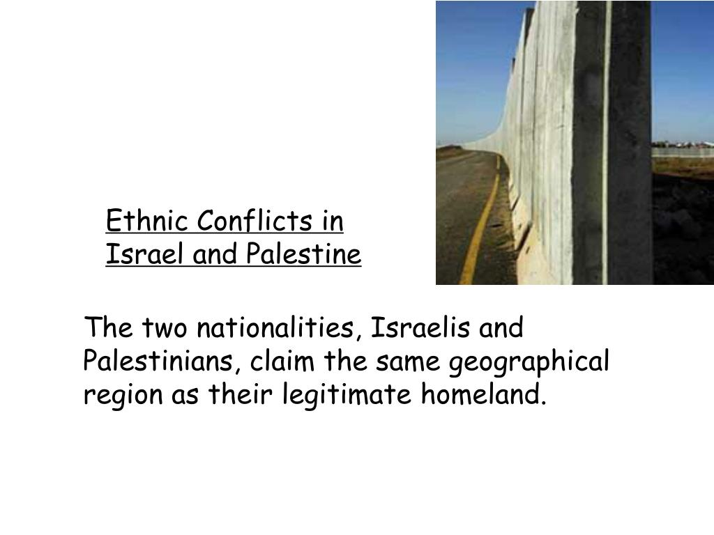 Ethnic Conflicts in Israel and Palestine