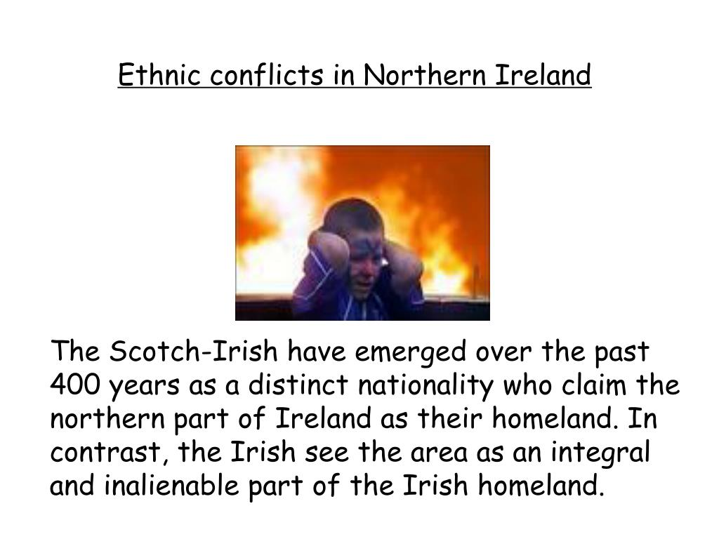 Ethnic conflicts in Northern Ireland