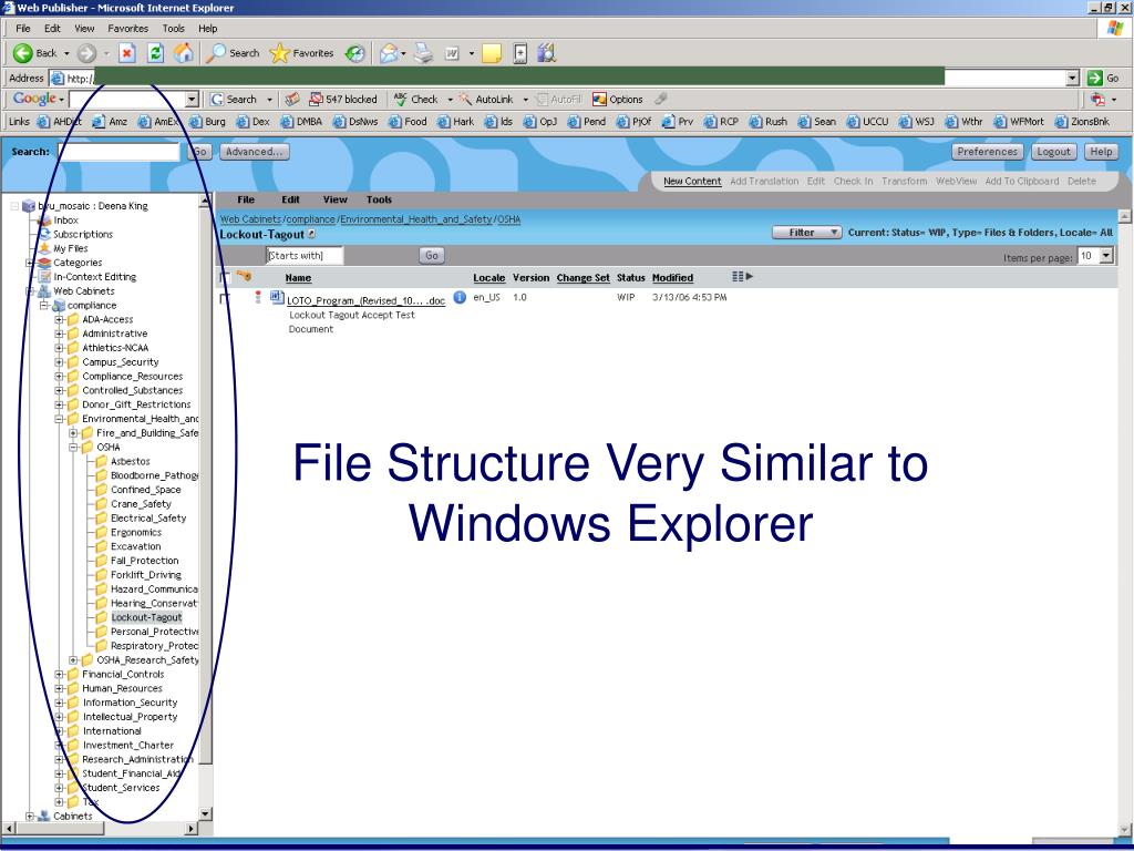 File Structure Very Similar to Windows Explorer