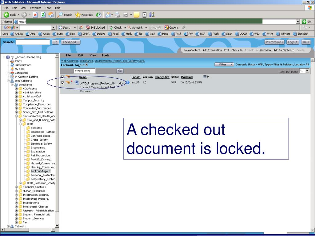 A checked out document is locked.