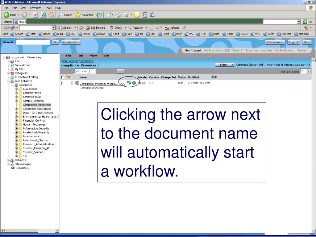 Clicking the arrow next to the document name will automatically start a workflow.