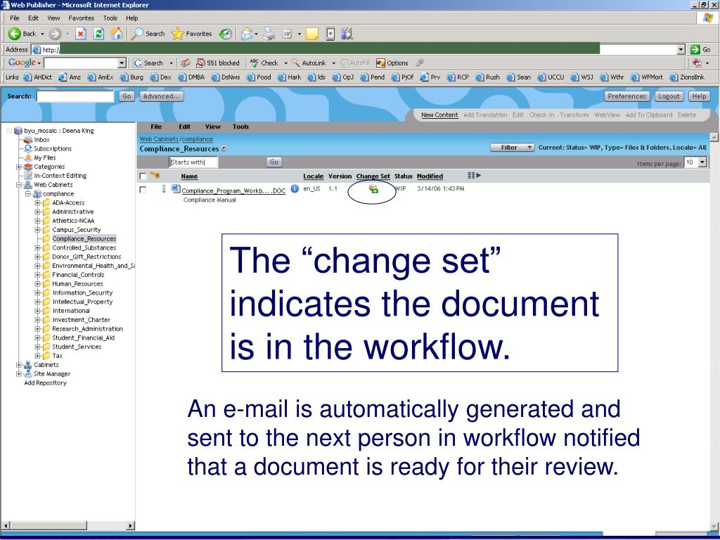 "The ""change set"" indicates the document is in the workflow."