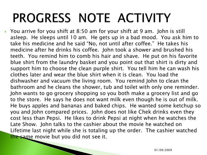 PROGRESS  NOTE  ACTIVITY
