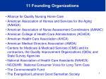 11 founding organizations