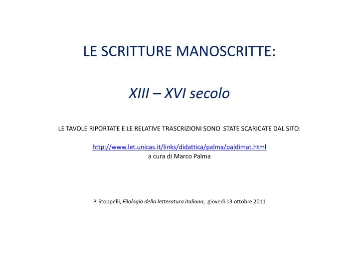 LE SCRITTURE MANOSCRITTE: