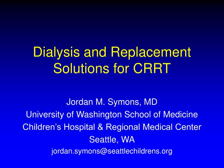 dialysis and replacement solutions for crrt n.