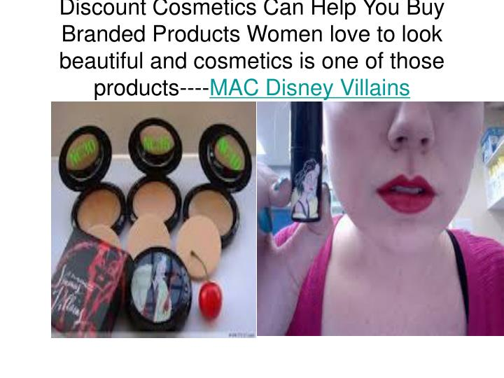 Discount Cosmetics Can Help You Buy Branded Products Women love to look beautiful and cosmetics is o...