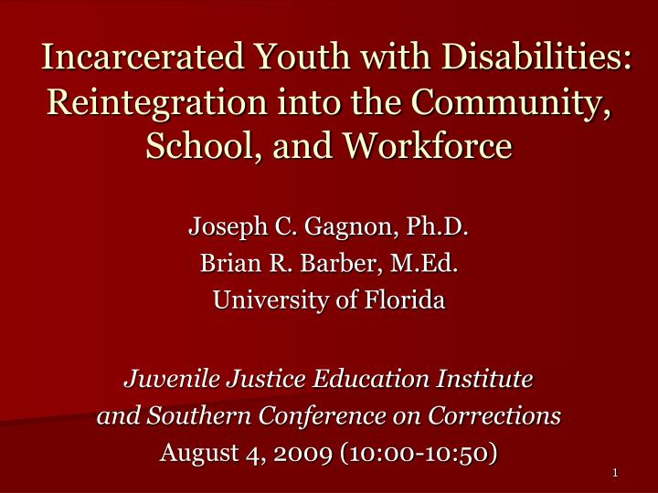 Incarcerated youth with disabilities reintegration into the community school and workforce