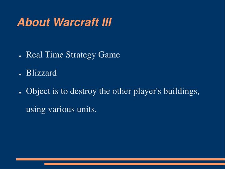 About warcraft iii