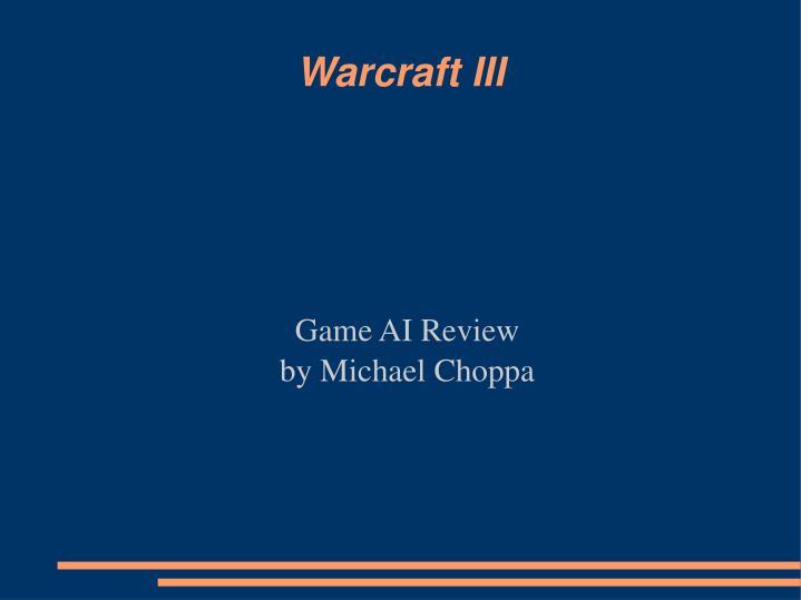 Game ai review by michael choppa
