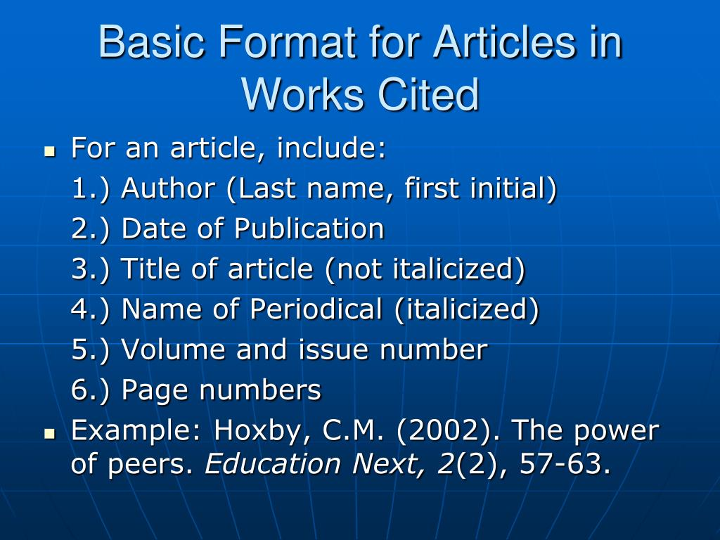 Basic Format for Articles in Works Cited