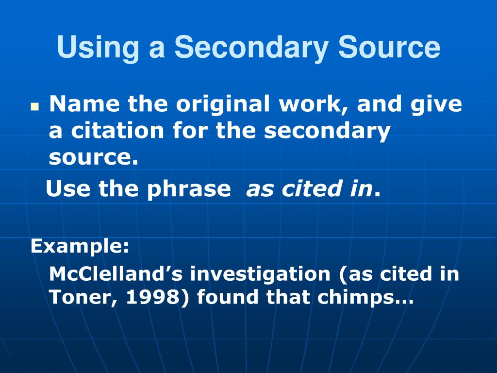 Using a Secondary Source
