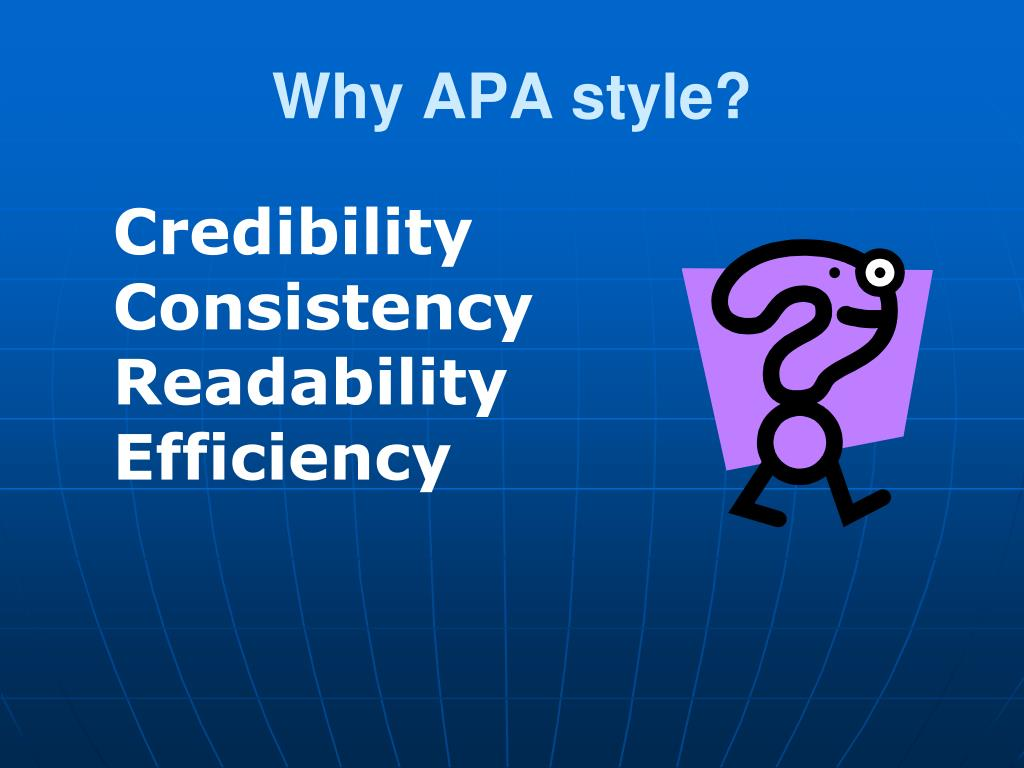 Why APA style?