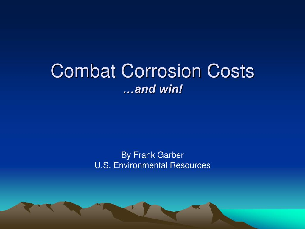 Combat Corrosion Costs