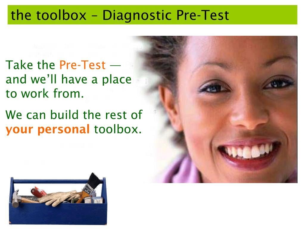 the toolbox – Diagnostic Pre-Test