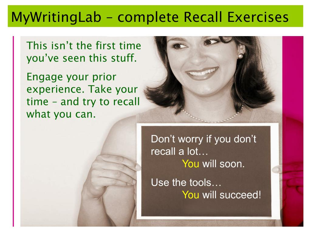MyWritingLab – complete Recall Exercises