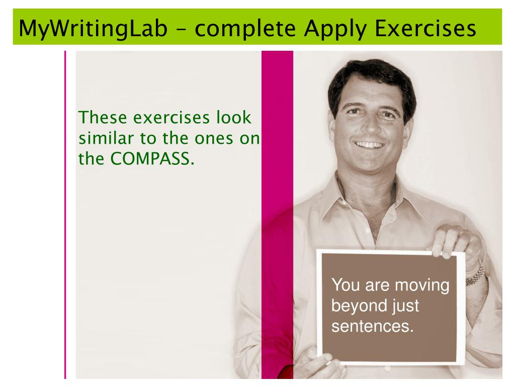 MyWritingLab – complete Apply Exercises