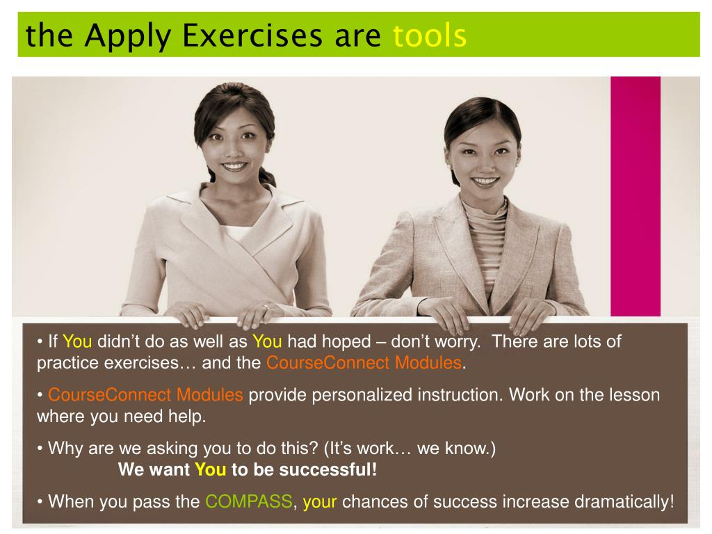 the Apply Exercises are