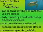 modern reptiles 3 orders order turtles