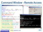 command window remote access