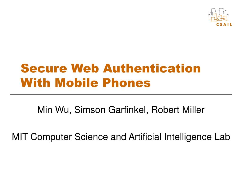secure web authentication with mobile phones l.