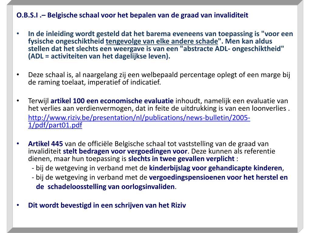 O.B.S.I .– Belgische schaal voor het bepalen van de graad van invaliditeit