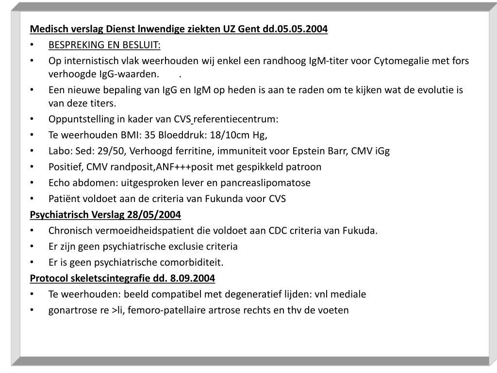 Medisch verslag Dienst lnwendige ziekten UZ Gent dd.05.05.2004