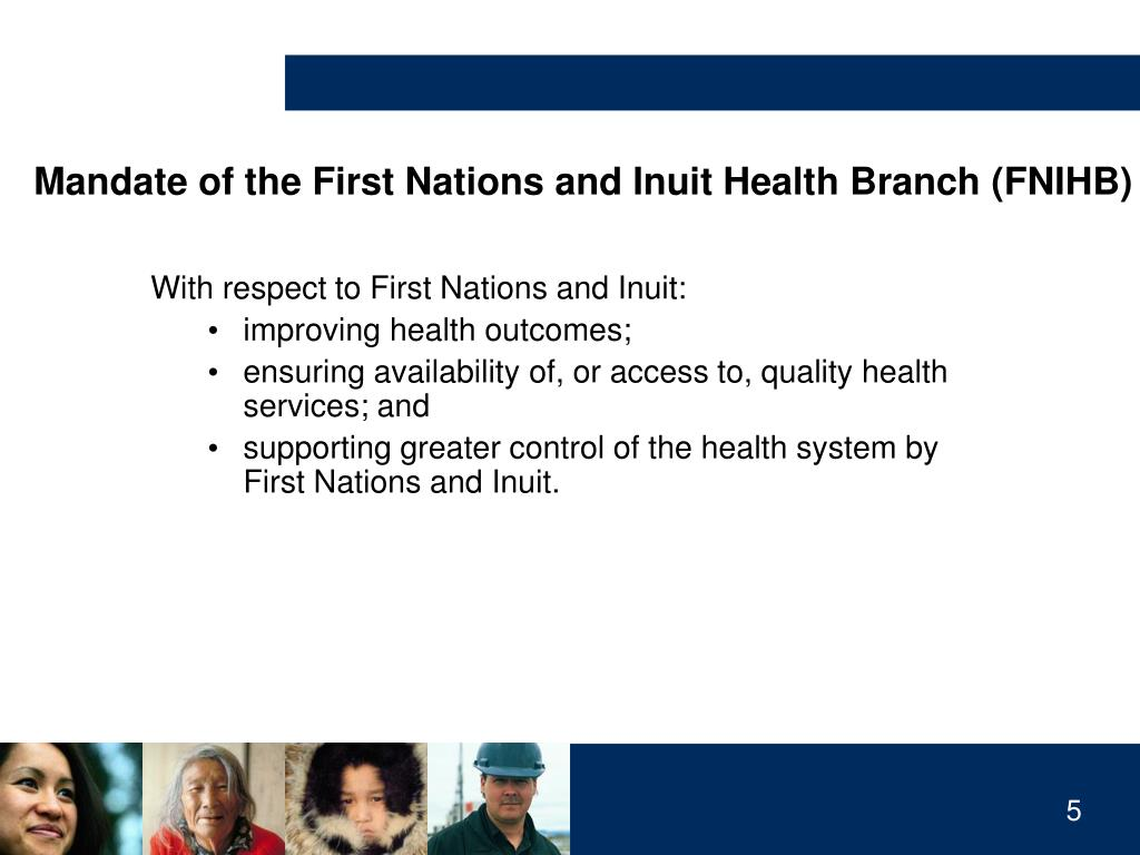 Mandate of the First Nations and Inuit Health Branch (FNIHB)