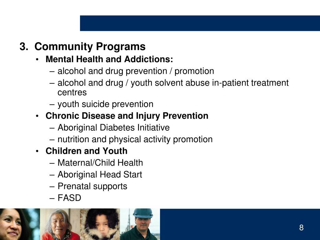 3.  Community Programs