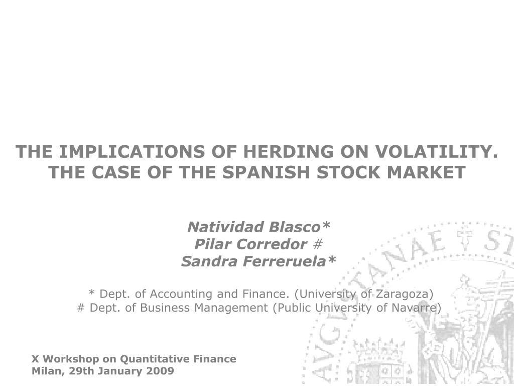 THE IMPLICATIONS OF HERDING ON VOLATILITY.